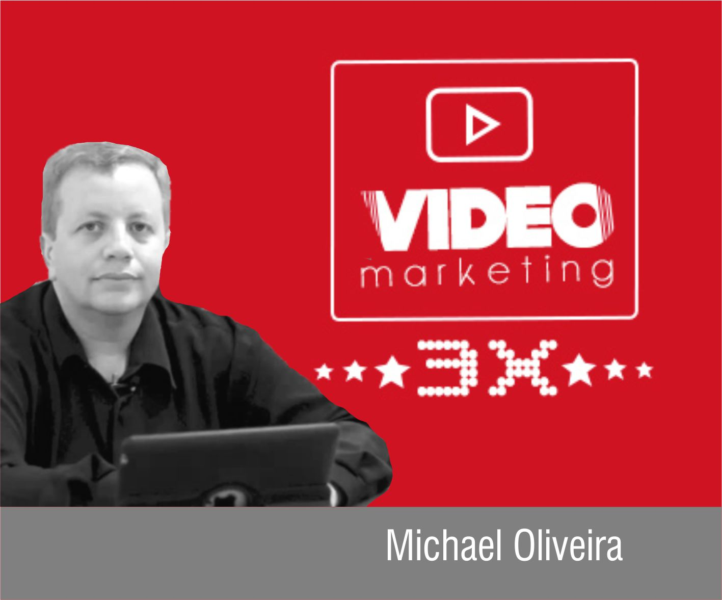 VÍDEO MARKETING 3X