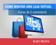 COMO MONTAR UMA LOJA VIRTUAL (Curso de E-commerce)