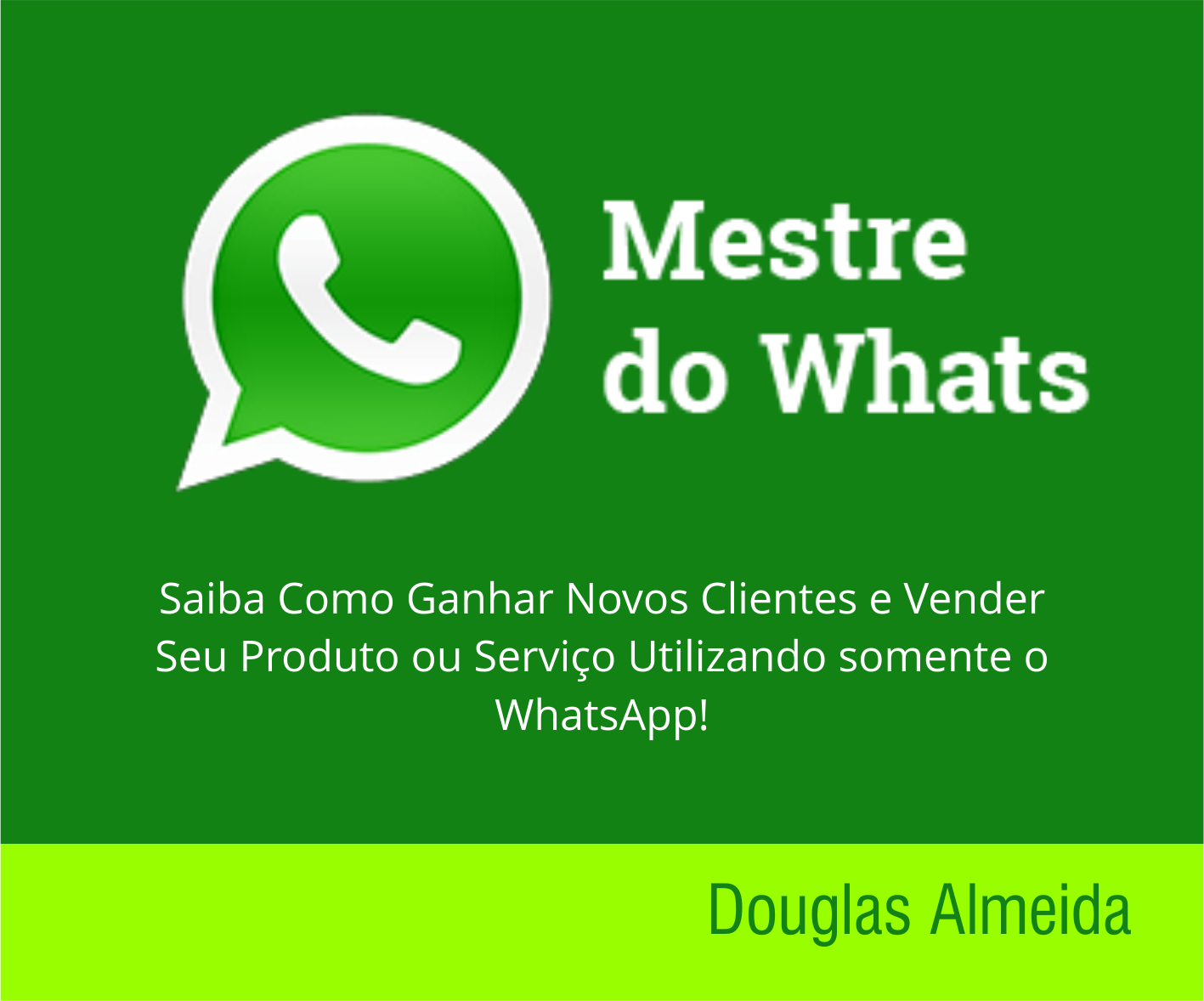MESTRE DO WHATS – Curso de Whatsapp Marketing