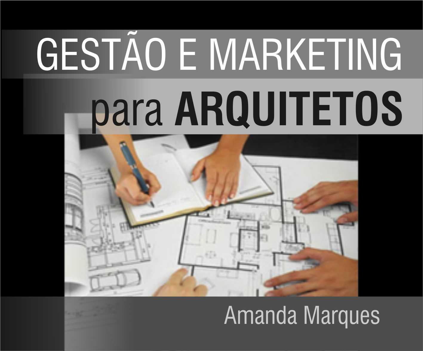MARKETING PARA ARQUITETOS