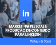 MARKETING PESSOAL PARA LINKEDIN (Curso de Linkedin Marketing)