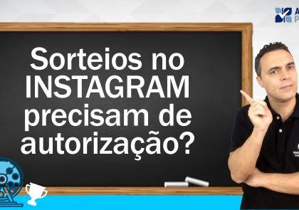 Sorteios no Instagram precisam de autorização? 11